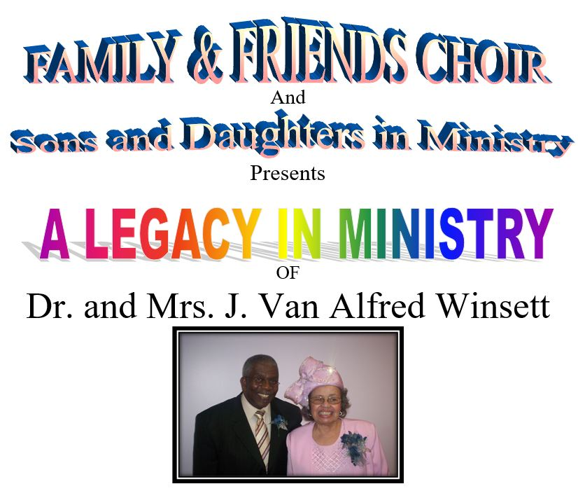 A Legacy in Ministry of Dr. and Mrs. J. Van Alfred Winsett on Oct 2 at 2PM at Bethel AME Church
