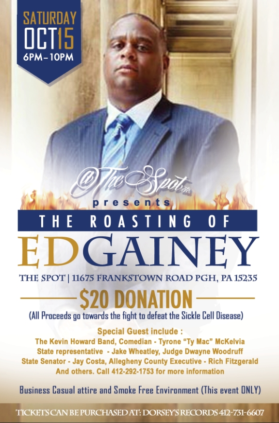 "TheSpot presents ""The Roasting Of Ed Gainey"" - Fundraiser"