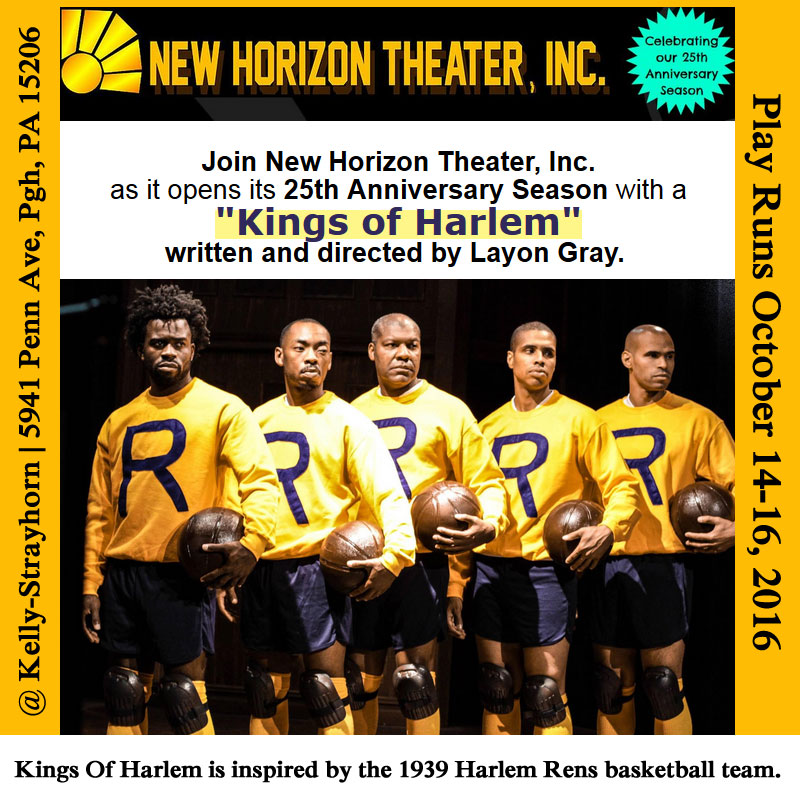 "New Horizon Theater, Inc. opens its 25th Anniversary Season with ""Kings of Harlem"" in Oct!"
