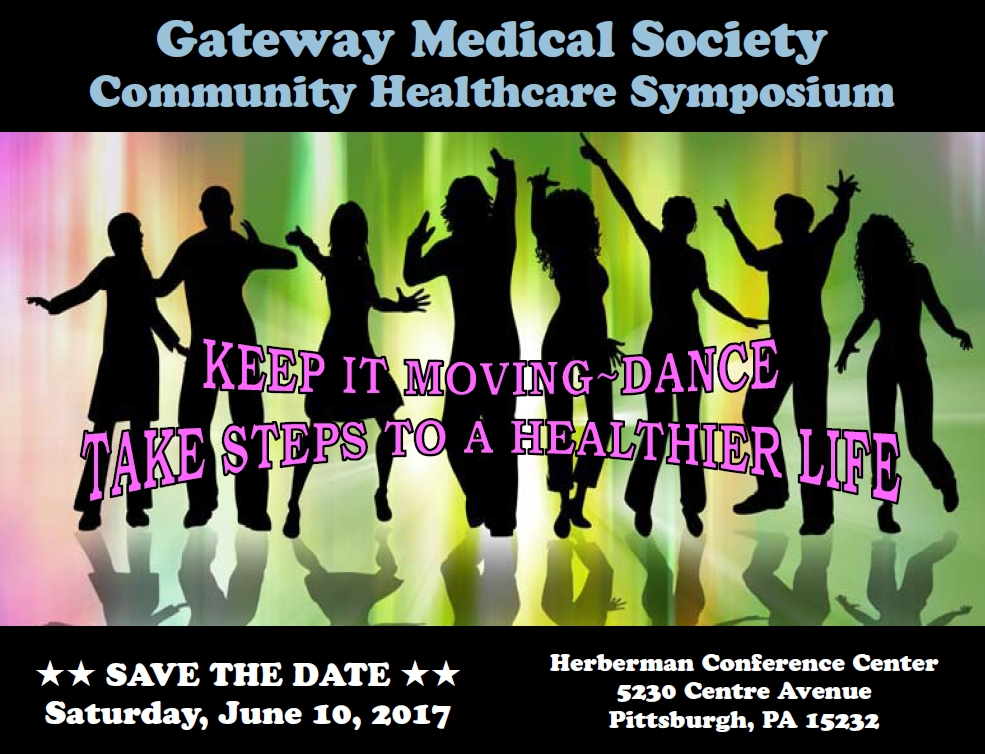 Gateway Medical Society Community Healthcare Symposium | Save the Date June 10th