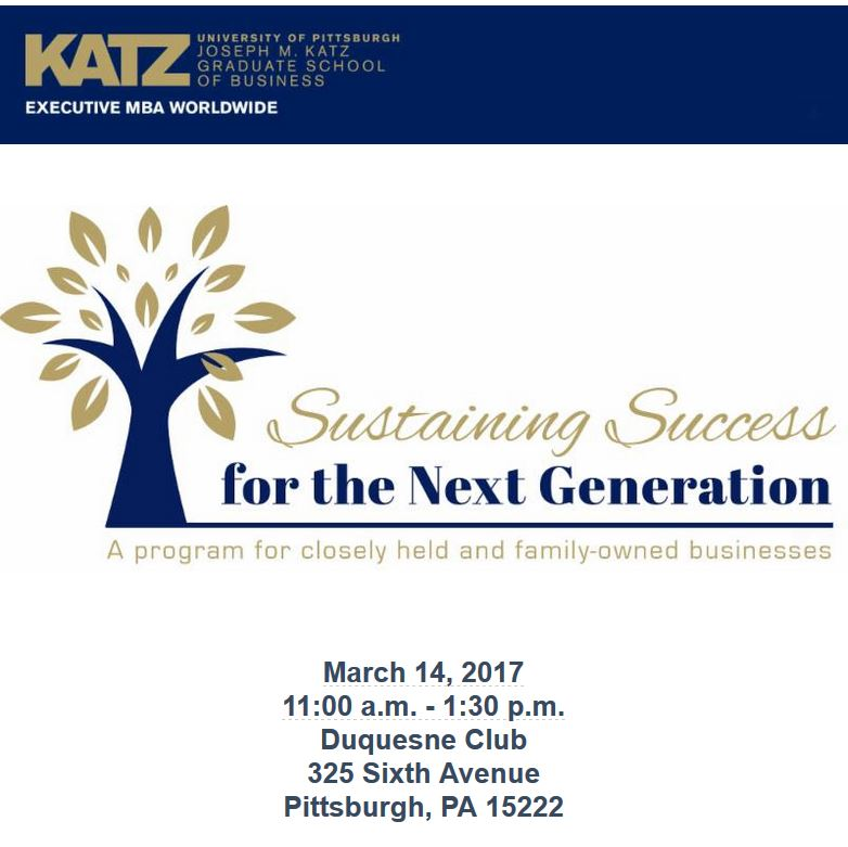 The Katz EMBA Worldwide Program Presents Sustaining Success for the Next Generation on March 14