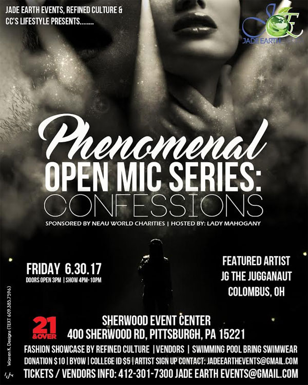 Soul Blast - Phenomenal Open Mic Series; Confessions featuring JG The Jugganaut on June 30th